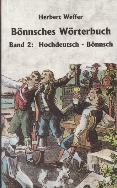 Bönnsches Wörterbuch - Hochdeutsch-Bönnsch