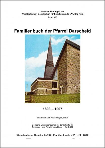 Familienbuch der Pfarre Darscheid 1803-1907