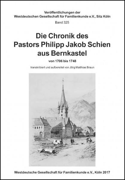 Die Chronik des Pastors Philipp Jakob Schien aus Bernkastel von 1706-1748