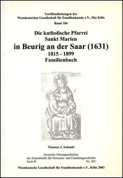 Familienbuch Beurig / Saar (1631) 1815 - 1899