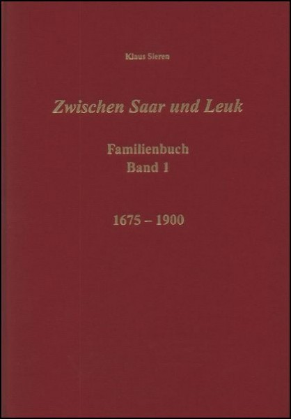 Familienbuch Freudenburg / Weiten / Trassem / Kastel 1675 - 1900 (2 Teile)