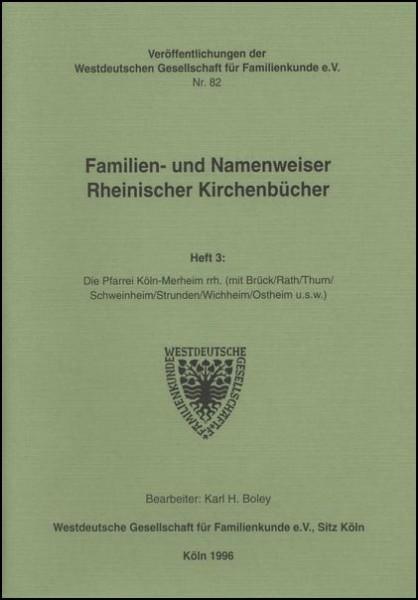 Familien- und Namenweiser: Köln - Merheim (rechtsrheinisch)