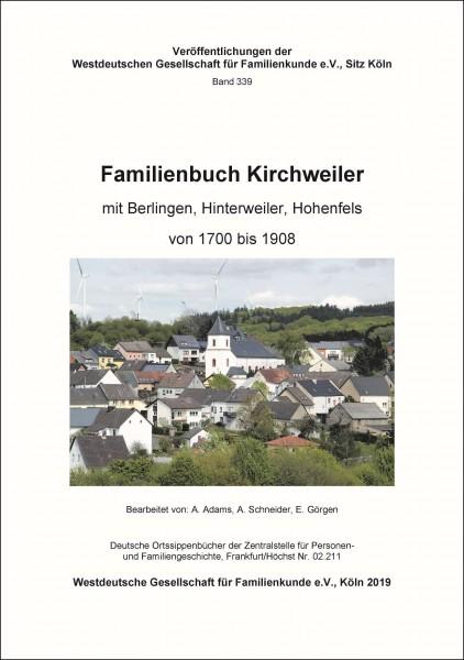 Familienbuch Kirchweiler mit Berlingen, Hinterweiler, Hohenfels von 1700-1908