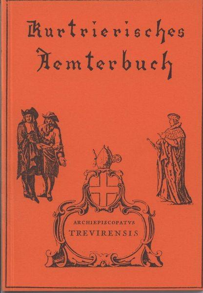 Reif, K.-H.: Kurtrierisches Ämterbuch