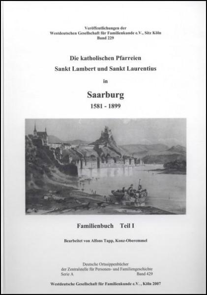 Familienbuch Saarburg 1581 - 1899. Teile I und II (2 Bde.)