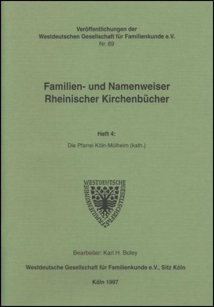 Familien- und Namenweiser: Köln - Mülheim (kath.)