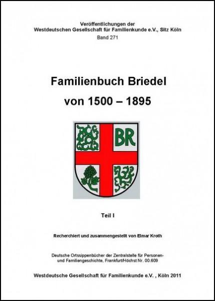 Familienbuch Briedel 1500 - 1895 Teile I und II (2 Bde.)