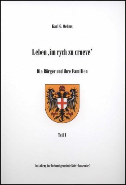 Familienbuch Kröv seit ca. 1600: Leben 'im rych zu croeve' (2 Teile)